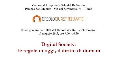 Digital Society: le regole di oggi, il diritto di domani