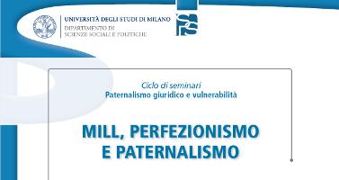 Mill, perfezionismo e paternalismo
