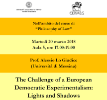 The Challenge of a European Democratic Experimentalism: Lights and Shadows