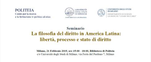 La filosofia del diritto in America Latina: libertà, processo e stato di diritto