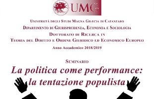 La politica come performance: la tentazione populista